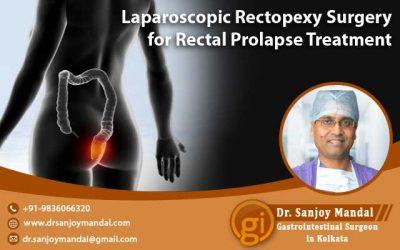 Laparoscopic Rectopexy Surgery for Rectal Prolapse Treatment